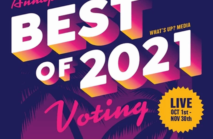 Annapolis for Best of 2021 Voting.