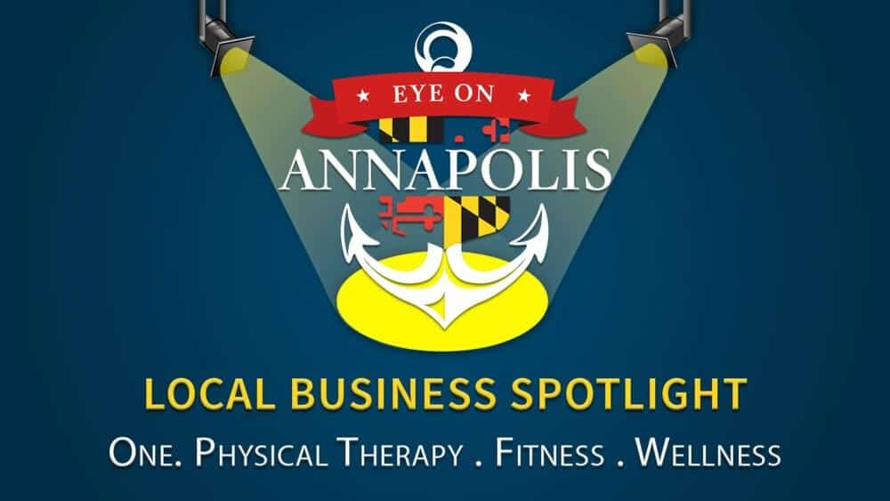 One Physical Therapy Fitness & Wellness on eye on Annapolis local business spotlight.